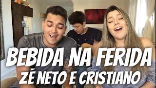 Baixar Zé Neto e Cristiano - BEBIDA NA FERIDA (cover Isa Guerra e Pedro Castelli)