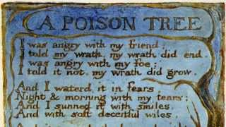 """A Poison Tree"" William Blake (British accent)"