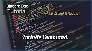 Discord Bot Tutorial Essentials: Fortnite Command