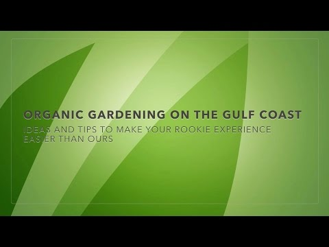 Organic Gardening On The Gulf Coast