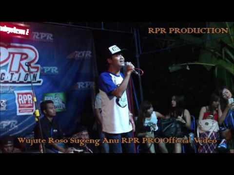 WUJUTE ROSO SUGENG ANU RPR PRO - [Official Video Music] - cc Dj. indra RPR