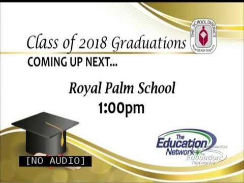 Royal Palm School - 2018 High School Graduation