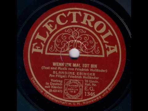 Blandine Ebinger & Friedrich Holländer, Piano - Wenn ick mal tot bin (1929)