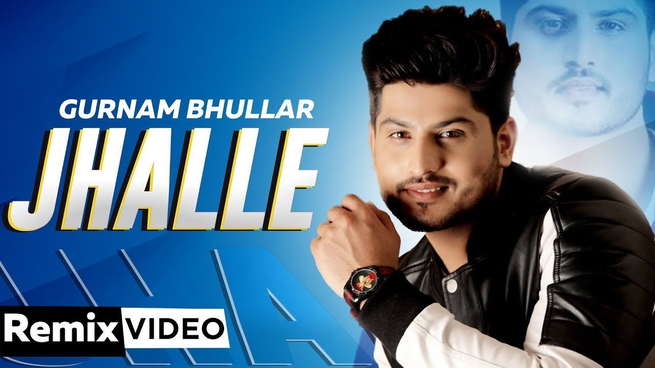 Jhalle (Dhol Mix) | Gurnam Bhullar | Sargun Mehta | Binnu Dhillon | Latest Punjabi Songs 2020