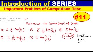#11 Comparison test problem | Introduction of Series | Hard problem Series | Series Problem