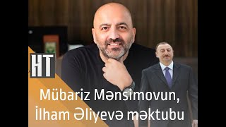 Mubariz Mensiomovun Prezidente Mektubu
