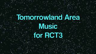 Tomorrowland Area Music (For RCT3)