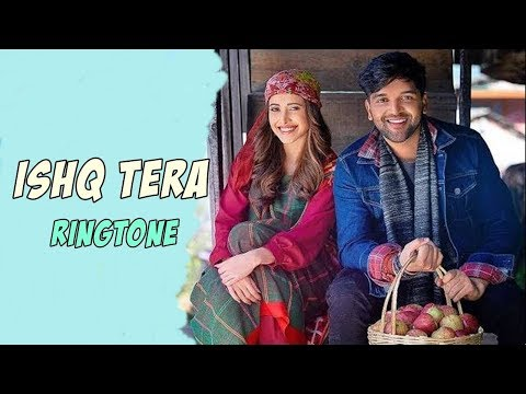 guru-randhawa:-ishq-tera-ringtone-|-ringtone-2019-|-(download-link👇)