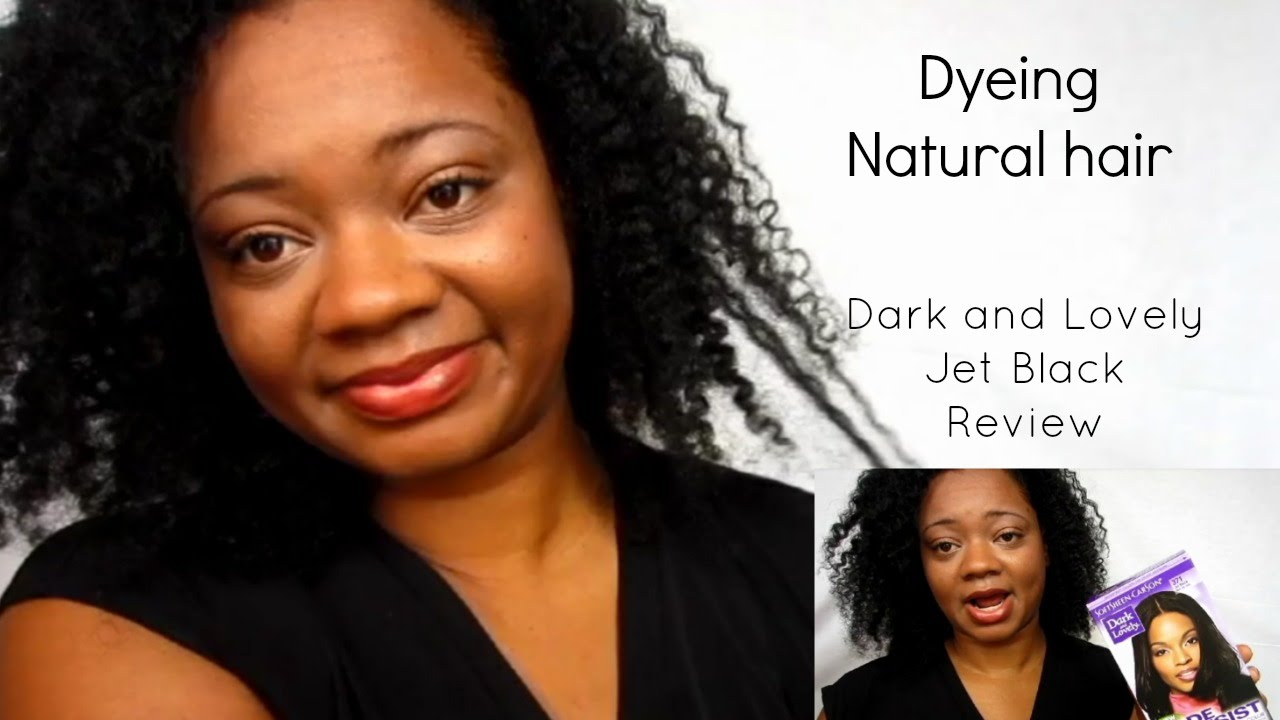 Dyeing Natural Hair Review Of Dark And Lovely Jet Black Dye  YouTube