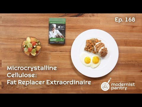 Microcrystalline Cellulose: Fat Replacer Extraordinaire! WTF Ep. 168