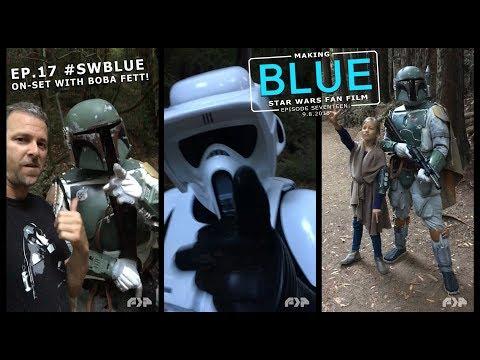 Making BLUE Ep.17: Star Wars Short Film