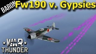 War Thunder - Japanese Fw 190 vs Gypsies!  Yep, Gypsies!