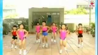 Bài Tập thể dục buổi sáng chào ngày mới cho bé - Ca nhạc thiếu nhi