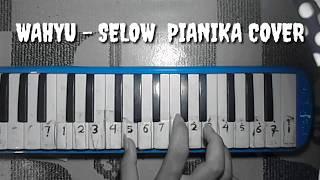 Wahyu - Selow Pianika Cover  Smvll Music