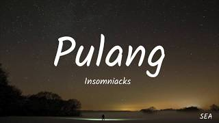 Utusan Cinta Buat Adam OST - Pulang (Lyrics) - Insomniacks