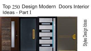 Top 250 Design Modern  Doors Interior Ideas - Part1
