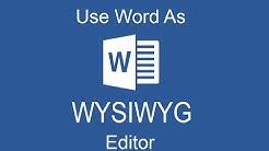 WYSIWYG Editor Using Word