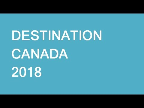 447. Destination Canada 2018