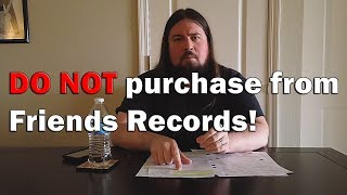 A Warning To The Vinyl Community About Friends Records