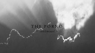 The Porno - Minor