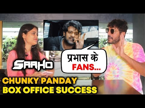 SAAHO Blockbuster Success | Chunky Panday Exclusive REACTION On Box Office Success | Prabhas Mp3