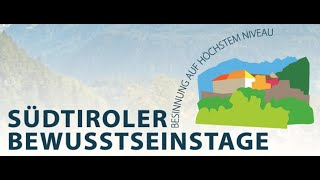 Südtiroler Bewusstseinstage