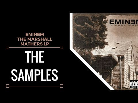Samples From: The Marshall Mathers LP
