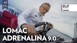 [ITA] LOMAC Adrenalina 9.0 - Test Gommone - The Boat Show