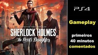 Primeiros 40 minutos - Sherlock Holmes: the Devil