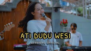 DERRADRU official - ATI DUDU WESI (agsha ayu )