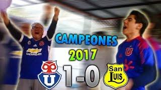 REACCION U. DE CHILE 1 VS SAN LUIS 0 - BULLA CAMPEON!!!