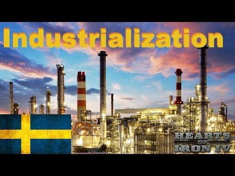 Hearts Of Iron 4: Modern Mod - Sweden Industrialize The Country!