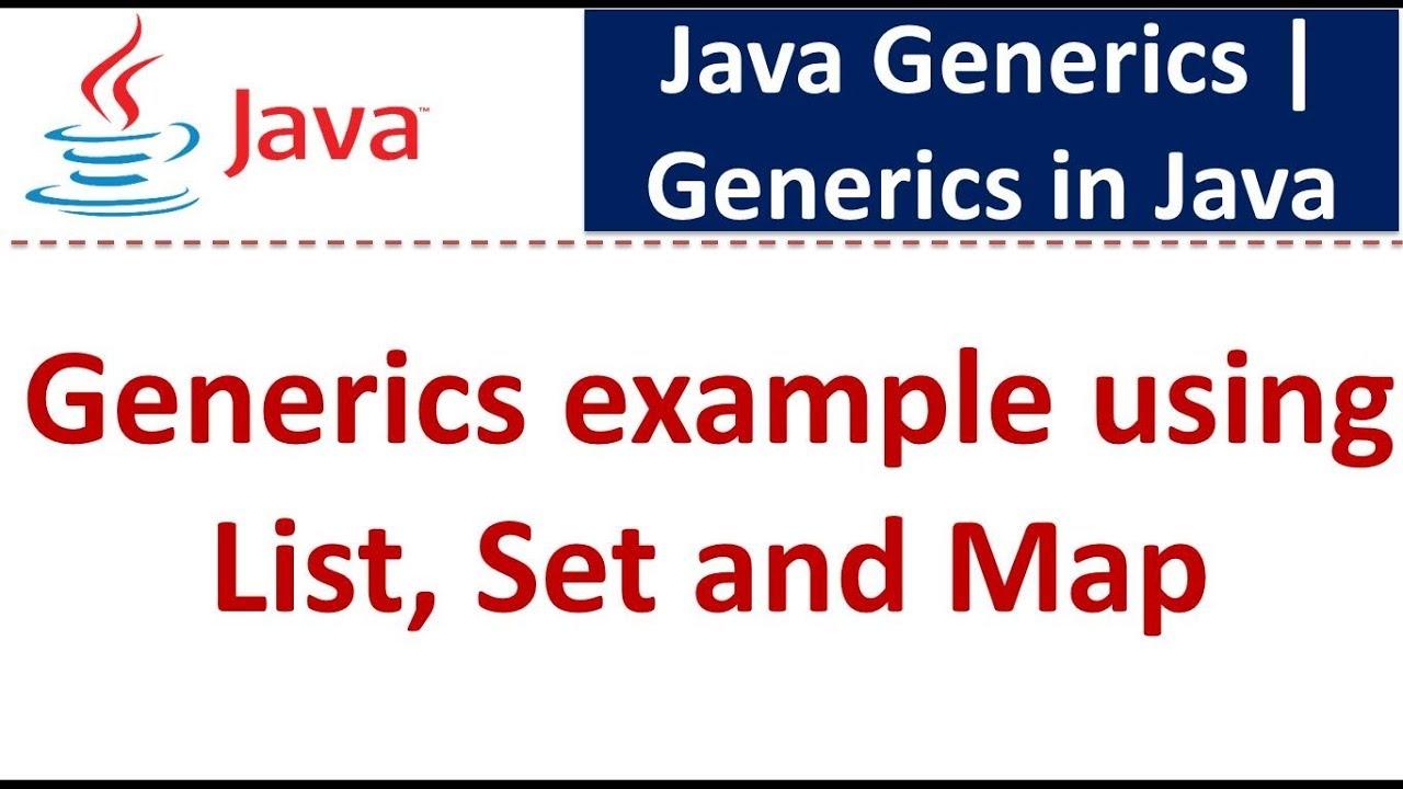 Java tutorial generics in java java generics generics example java tutorial generics in java java generics generics example using list set and map baditri Image collections