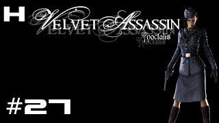 Velvet Assassin Walkthrough Part 27 [PC]
