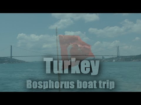 Turkey, Bosphorus boat trip 1080/60p