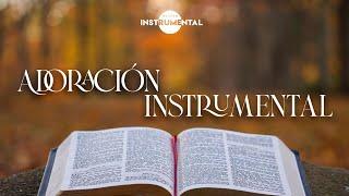 🌌📖🙏🏼Adoración Instrumental / Música Para Orar🙏🏼📖🌌