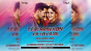 Teri Aankhon Ka Yo Kajal || Sapna Chaudhary ( Remix 2021 ) - DJ Mohan Kewra X DJ Lalit Rathour