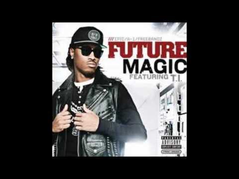 Future ft. T.I - Magic(BASS BOOSTED) HD