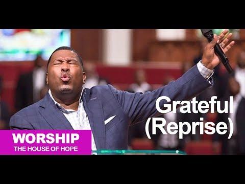 GRATEFUL (Reprise) Dr. E. Dewey Smith