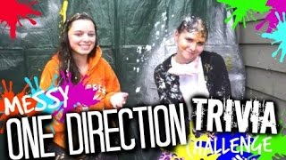 MESSY ONE DIRECTION TRIVIA CHALLENGE