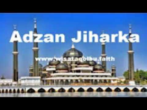 Adzan Jiharka - Mengumandangkan Adzan dengan lagu Jiharka