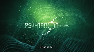 Psy-Nation Radio #002 - Incl. Ticon mix [by Ace Ventura & Liquid Soul]
