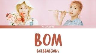 BOLBBALGAN4 (볼빨간사춘기) -