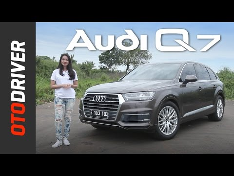 Audi Q7 2016 Review Indonesia | OtoDriver