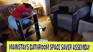 HOW TO: MAINSTAYS BATHROOM SPACE SAVER ASSEMBLY!