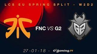 Video Fnatic vs G2 - LCS EU Spring Split 2018 - Week 2 Day 2 - League of Legends download MP3, 3GP, MP4, WEBM, AVI, FLV Juli 2018