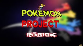 ROBLOX - Pokemon Project ep #1