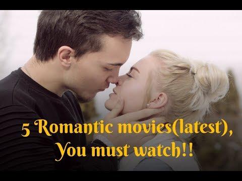MOST Romantic movies(latest)