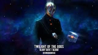 Most Intense Uplifting   Glory Oath + Blood - Twilight Of The Gods