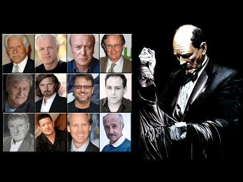 "Characters Voice Comparison - ""Alfred Pennyworth"""